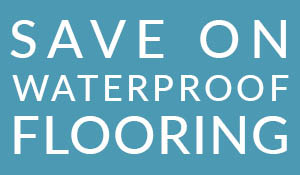 Save on all waterproof flooring at Abbey Capitol Floors & Interiors